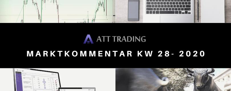 Corona: Immer neue Rekordzahlen - Marktkommentar KW 28/2020