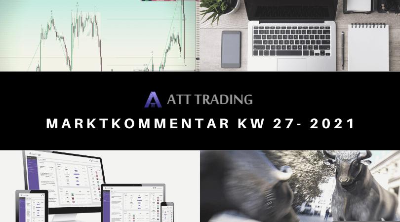 Independence Day und FED-Protokoll voraus - Marktkommentar KW 27/2021